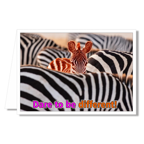 Greeting Card - Dare to be Different