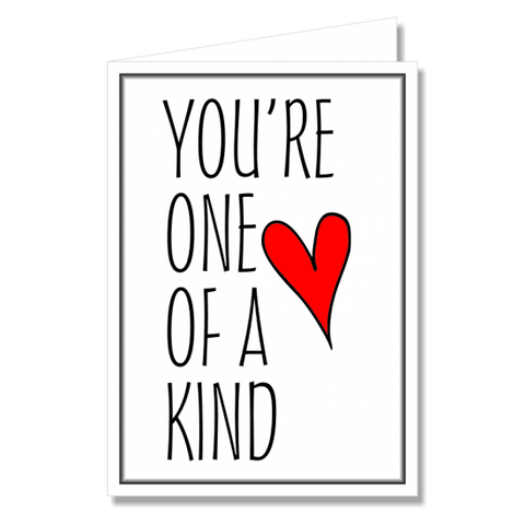 Greeting Card - Youre One of a Kind
