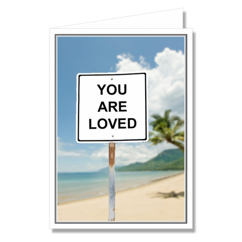 Greeting Card - You Are Loved Text Sign