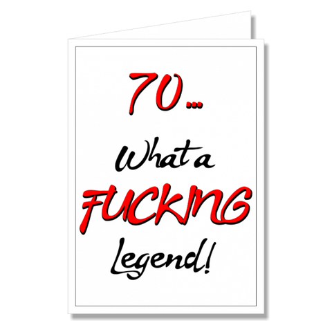 Greeting Card - What a Fucking Legend
