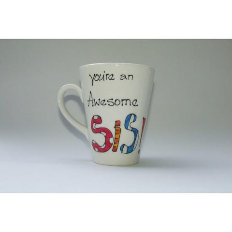 You're an Awesome Sister Mug