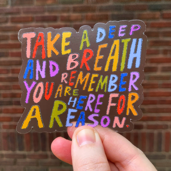 "Deep Breath - 4"" transparent sticker"
