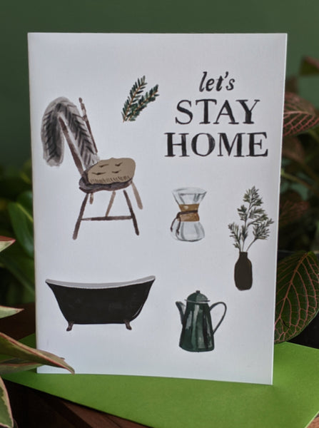 """Let's Stay Home"" 
