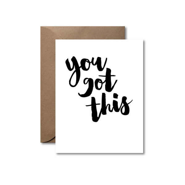 You Got This | Letterpress Encouragement Card