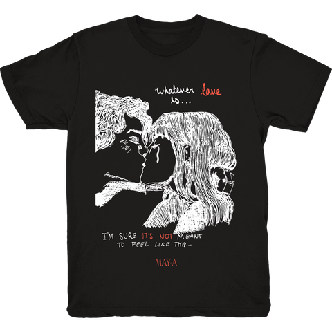 WHATEVER LOVE IS T-SHIRT