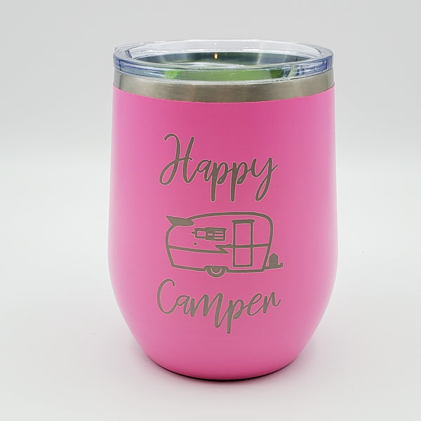 12 Oz Wine Tumbler - Happy Camper