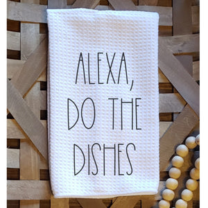 Dunn-Inspired Dishtowel - Alexa, Do the Dishes