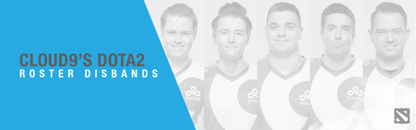 Cloud9's DOTA2 Roster Disbands