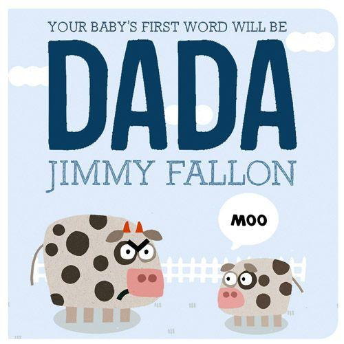 Rain Coast Books our Baby's First Word Will Be Dada