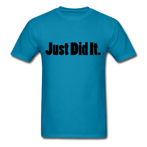 Just did It Tee (up to 6xl) - turquoise