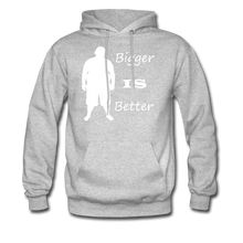 Load image into Gallery viewer, Bigger IS Better Hoodie (up to 5xl) - heather gray