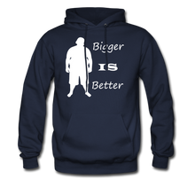 Load image into Gallery viewer, Bigger IS Better Hoodie (up to 5xl) - navy