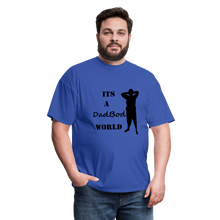 Load image into Gallery viewer, DadBod World Tee (Up to 6xl) - royal blue