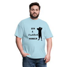 Load image into Gallery viewer, DadBod World Tee (Up to 6xl) - powder blue