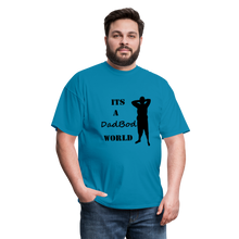 Load image into Gallery viewer, DadBod World Tee (Up to 6xl) - turquoise