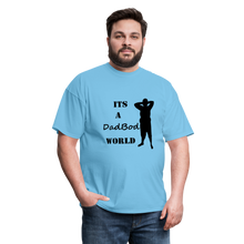 Load image into Gallery viewer, DadBod World Tee (Up to 6xl) - aquatic blue