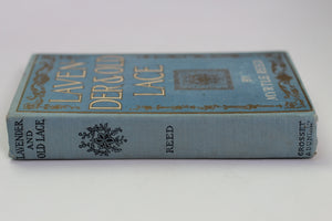 Antique Book Lavender & Old Lace, Myrtle Reed, 1902, Hardback
