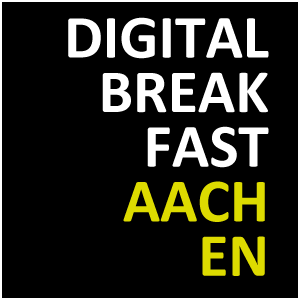 DIGITAL BREAKFAST AACHEN