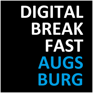 DIGITAL BREAKFAST AUGSBURG