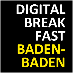 DIGITAL BREAKFAST BADEN-BADEN