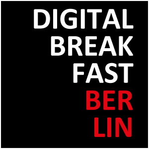 DIGITAL BREAKFAST BERLIN