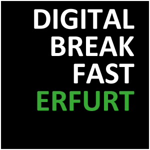 DIGITAL BREAKFAST ERFURT