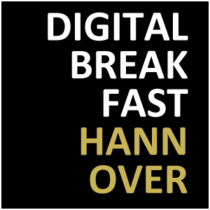 DIGITAL BREAKFAST HANNOVER