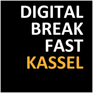 DIGITAL BREAKFAST KASSEL