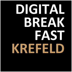 DIGITAL BREAKFAST KREFELD