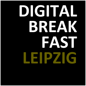 DIGITAL BREAKFAST LEIPZIG