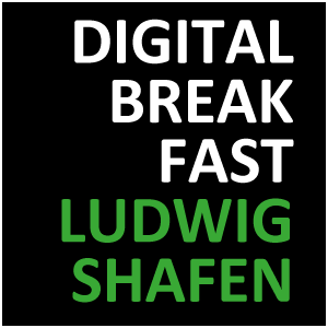 DIGITAL BREAKFAST LUDWIGSHAFEN