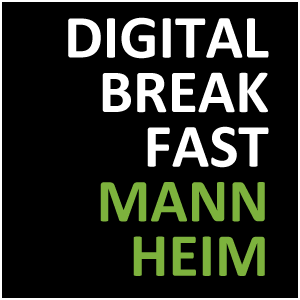 DIGITAL BREAKFAST MANNHEIM