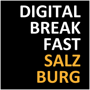 DIGITAL BREAKFAST SALZBURG