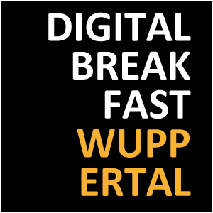 DIGITAL BREAKFAST WUPPERTAL