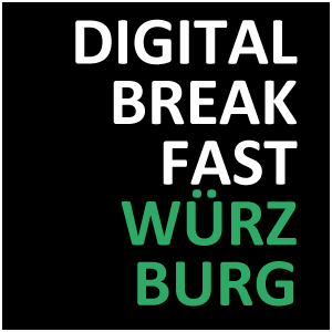 DIGITAL BREAKFAST WÜRZBURG