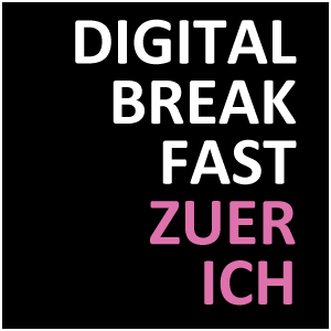 DIGITAL BREAKFAST ZÜRICH
