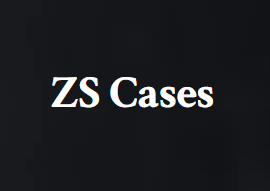ZS Cases