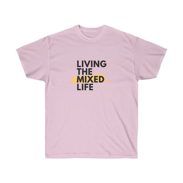 Living The Mixed Life Women Tee