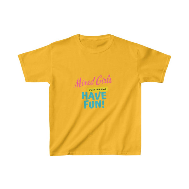 Mixed Girls Wanna Have Fun Kid's T-Shirt