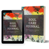 Soul Care Journal by Jada West for the creative entrepreneur. A guided journal to exercise listening to God and growing as an entrepreneur. Free PDF copy to download.