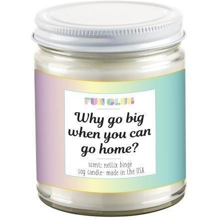 Why Go Big Candle