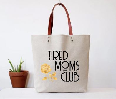 Tired Mom's Club Tote Bag