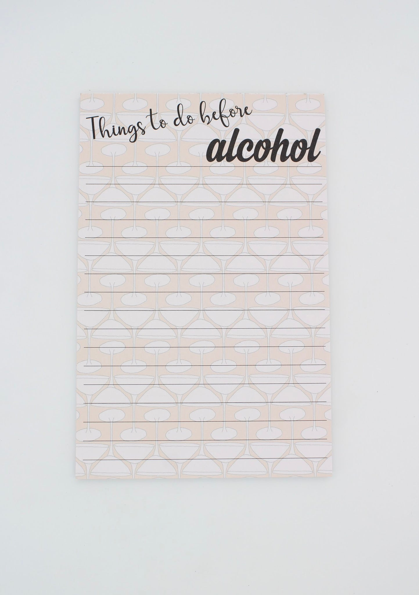 Things To Do Before Alcohol Note Pad