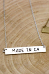 Made In CA Necklace