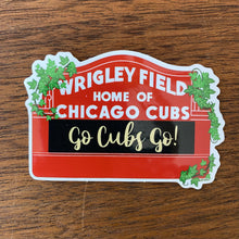 Load image into Gallery viewer, Go Cubs Wrigley Field Sign sticker