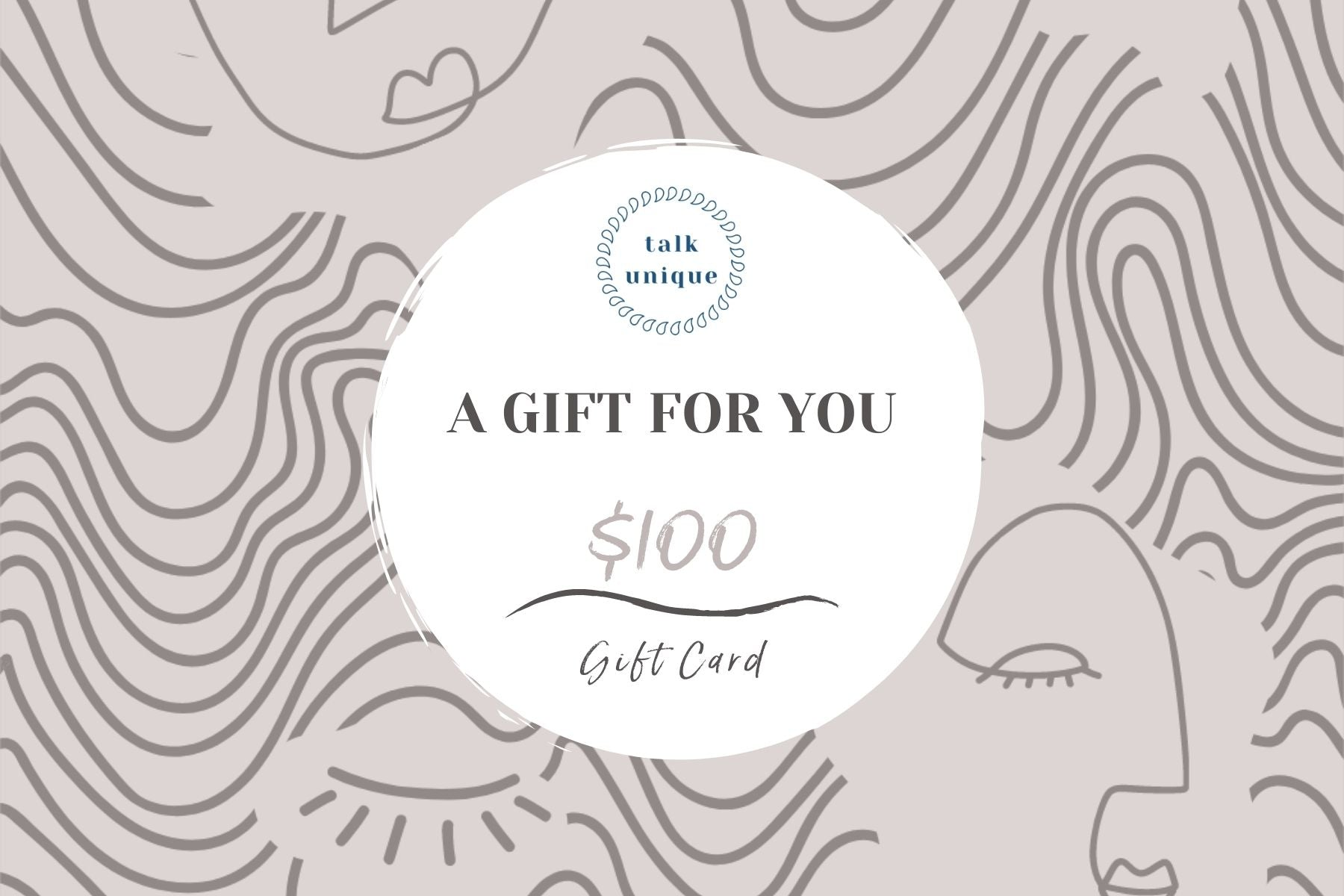 Talk Unique $100 Gift Card