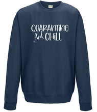 Load image into Gallery viewer, Ladies Sweatshirt Quarantine & Chill