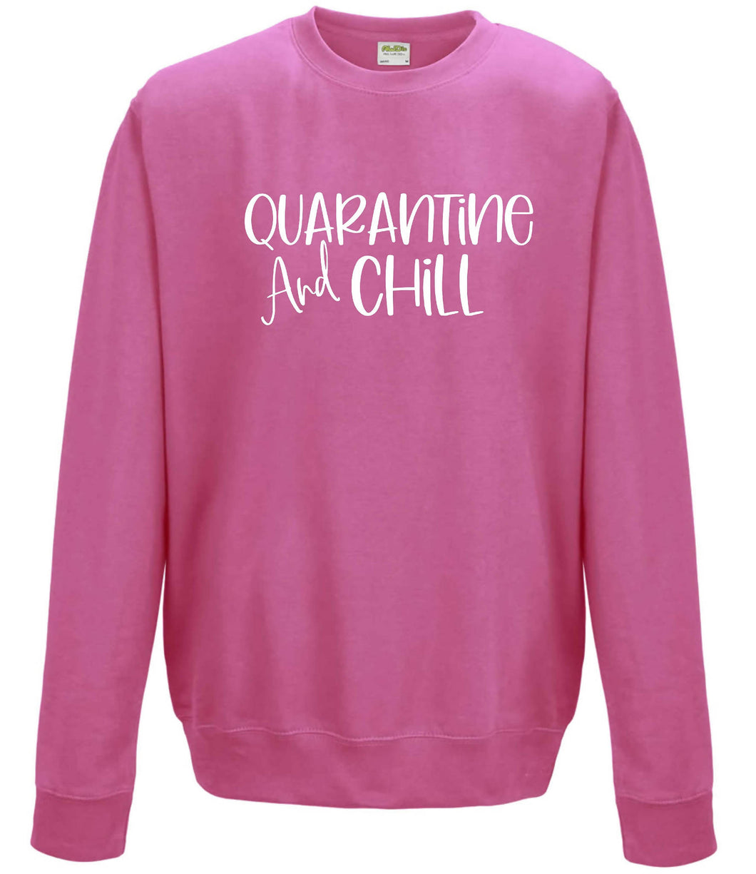 Ladies Sweatshirt Quarantine & Chill