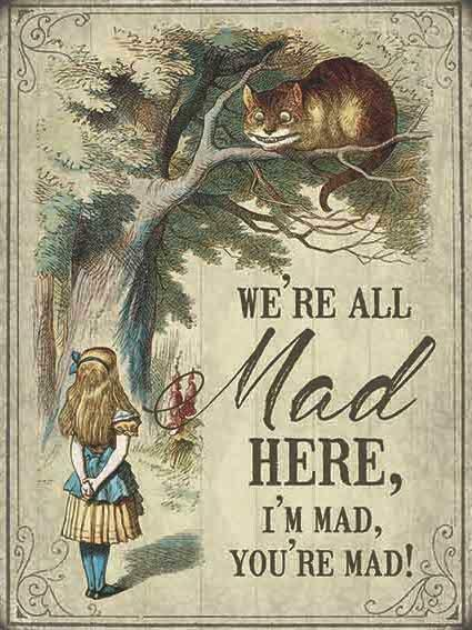 Large We're All Mad - Alice Metal Sign