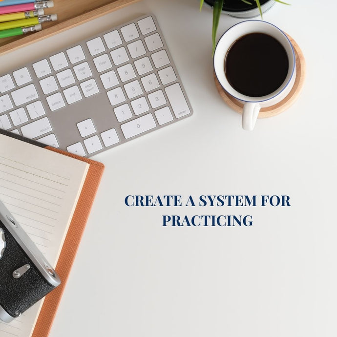 Create a SYSTEM for practicing.